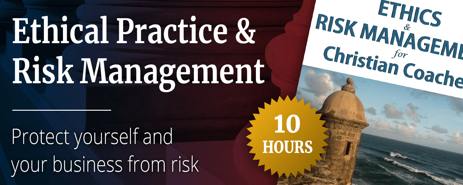 Ethical Practice & Risk Management